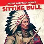 Sitting Bull by Walter Laplante (Hardback, 2015)