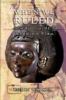 When We Ruled Study Guide & Reading Plan by Robin Walker (Paperback / softback, 2013)