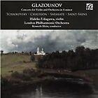 Glazunov: Concerto for Violin & Orchestra in A minor; Tchaikovsky, Chausson, Sarasate, Saint-Säens (2015)