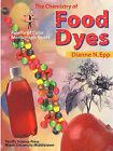 The Chemistry of Food Dyes by Dianne Epp (Paperback, 2000)