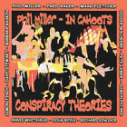 Conspiracy Theories by In Cahoots (Phil Miller) (CD, Feb-2007, MoonJune Records)