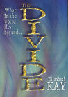 The Divide by Elizabeth Kay (Hardback, 2003)