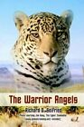 The Warrior Angels by Richard D Seifried 9781410762603 Hardback 2003