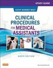 Study Guide for Clinical Procedures for Medical Assistants by Kathy Bonewit-West (Paperback, 2014)