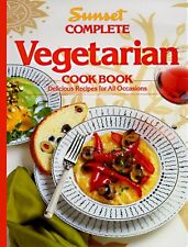 Complete Vegetarian Cookbook by Sunset Publishing Staff (1993, Hardcover)
