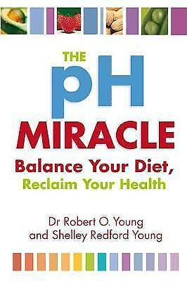 1 of 1 - The Ph Miracle: Balance Your Diet, Reclaim Your Health,Excellent Condition