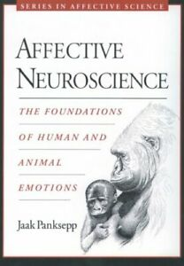 Affective-Neuroscience-The-Foundations-of-Human-and-Animal-Emot-9780195178050