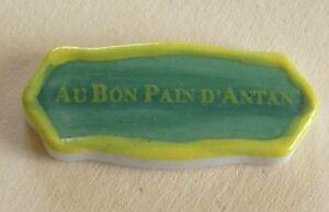 Fève Au Bon Pain d' Antan - 2005 - L' Enseigne de la Boulangerie - Plaque série 3OqD7vym-09172424-926282288