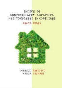 Indice di sostenibilità abitativa nei complessi immobiliari. ISACI index  - ER