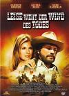 Leise weht der Wind des Todes (2011)