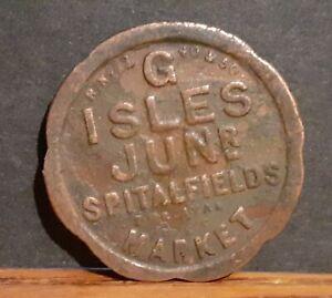 Old Spitalfields Market London Token Coin - 1 Shilling G Isles Jr