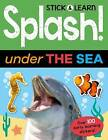 Splash! Under the Sea by Nat Lambert (Paperback, 2017)