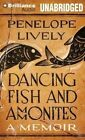 Dancing Fish and Ammonites by Penelope Lively (CD-Audio, 2014)