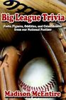 Big League Trivia Facts Figures Oddities Coincidences Our National Pastime by MC