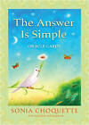 The Answer is Simple Oracle Cards by Sonia Choquette (Paperback, 2009)