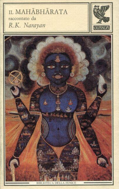 NARAYAN, Il Mahabharata raccontato da R. K. Narayan. Guanda, 1992