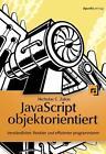 JavaScript objektorientiert von Nicholas C. Zakas (2014, Taschenbuch)