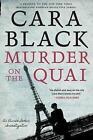 Murder on the Quai by Cara Black (Hardback, 2016)