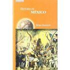Historia de Mexico by Brian R. Hamnett (Paperback, 2001)