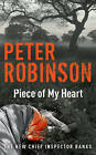 Piece of My Heart: The 16th DCI Banks Mystery by Peter Robinson (Paperback, 2007)
