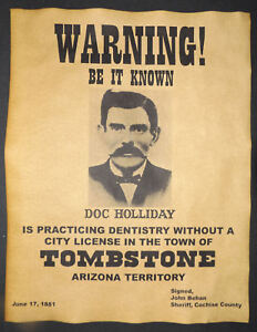 doc holliday practicing dentistry warning poster old west western