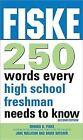 Fiske 250 Words Every High School Freshman Needs to Know by Dave Hatcher, Jane Mallison, Edward B Fiske (Paperback / softback, 2011)