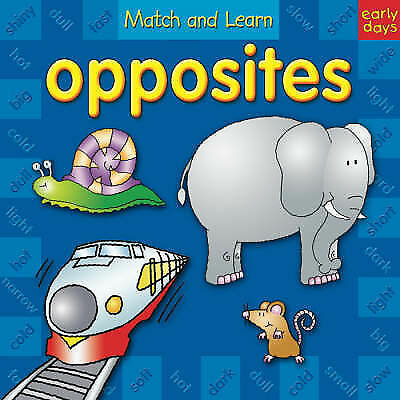 1 of 1 - Match and Learn Opposites (Early Days), , Very Good Book