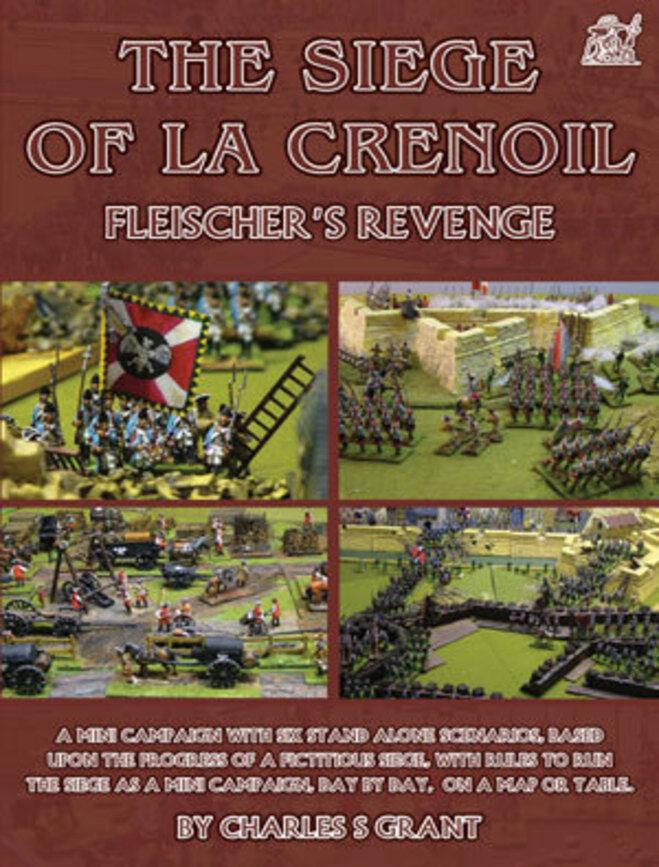 THE SIEGE OF LA CRENOIL - FLEISCHERS REVENGE - WARGAMES RULES - PARTIZAN PRESS