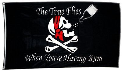 Fahne Flagge Pirat The Time Flies When You are Having Rum - 90 x 150 cm Hissflag