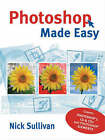 Photoshop Made Easy by Nick Sullivan (Paperback, 2006)