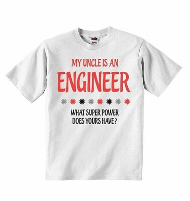 My Uncle Is An Engineer What Super Power Does Yours Have? Boys' Clothing (0-24 Months) T-shirt T Shirt Tees Clothes, Shoes & Accessories