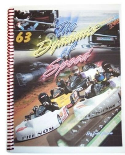 The Dynamics of Speed by Todd Godwin Go Kart Racing Books How-To-Guides Tips
