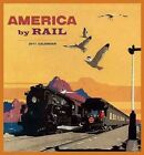 America by Rail 2017 Wall Calendar Book (calendar) 9780764973192