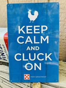 Blue Purina Chicken Feed KEEP CALM AND CLUCK ON New Metal Sign Free Ship