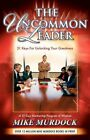 The Uncommon Leader by Mike Murdock (Paperback / softback, 2007)