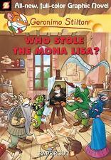 Geronimo Stilton Graphic Novels: Who Stole the Mona Lisa? by Geronimo Stilton (2010, Hardcover)