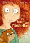 Die feuerrote Friederike von Christine Nöstlinger (2013, Gebunden)