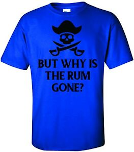b7cd8dda FUNNY PIRATE T-SHIRT TEE GRAPHIC RUM DRINKING ALCOHOL COLLEGE PARTY ...