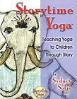 Storytime Yoga by Sydney Solis (Paperback, 2006)