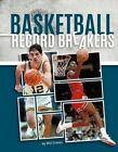 Basketball Record Breakers by Will Graves (Hardback, 2015)
