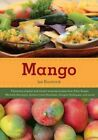 Mango by Jen Karetnick (Hardback, 2014)