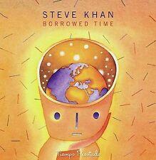 Borrowed Time by Steve Khan (CD, Jun-2007, Tone Center)