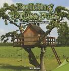 Building a Tree Fort: Measure Lengths in Standard Units by Will Nelson (Paperback / softback, 2015)