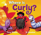 Rigby Star Guided 1 Yellow Level: Where is Curly? Pupil Book (Single) by Pearson Education Limited (Paperback, 2000)