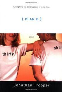 Plan-B-By-Jonathan-Tropper-9780312272760