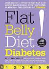 Flat Belly Diet! Diabetes by Liz Vaccariello (Hardback, 2011)