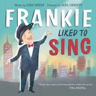 Frankie Liked to Sing by John Seven (Hardback, 2015)