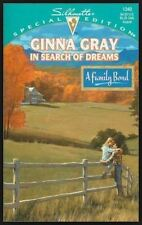Silhouette Special Edition: In Search of Dreams Vol. 1340 by Ginna Gray...