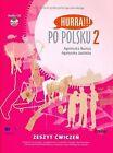 Hurra!!! Po Polsku: v. 2: Student's Workbook by A. Burkat, A. Jasinska (Mixed media product, 2007)