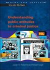 Understanding Public Attitudes to Criminal Justice by Mike Hough, Julian Roberts (Paperback, 2005)